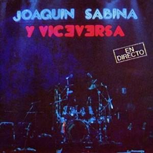 Joaquín Sabina: álbum Joaquín Sabina y Viceversa