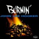 Discografía de John Lee Hooker: Burnin'