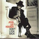 Discografía de John Lee Hooker: Don't Look Back