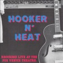 Discografía de John Lee Hooker: Hooker N' Heat Live At The Fox Venice Theatre