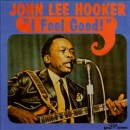 Discografía de John Lee Hooker: I Feel Good!