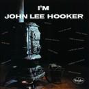 Discografía de John Lee Hooker: I'm John Lee Hooker