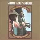 John Lee Hooker - If You Miss 'Im...I Got 'Im