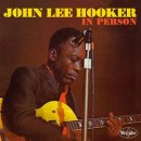 Discografía de John Lee Hooker: In Person