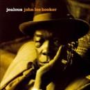 Discografía de John Lee Hooker: Jealous
