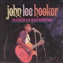 Discografía de John Lee Hooker: Live at Cafe Au Go-Go (And Soledad Prison)