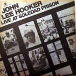 Discografía de John Lee Hooker: Live at Soledad Prison