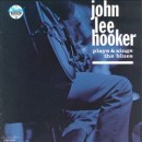 Discografía de John Lee Hooker: Plays and Sings the Blues