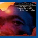 Discografía de John Lee Hooker: Simply the Truth