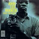 Discografía de John Lee Hooker: That's My Story