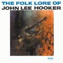Discografía de John Lee Hooker: The Folk Lore of John Lee Hooker
