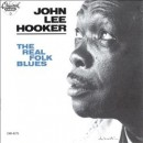 Discografía de John Lee Hooker: The Real Folk Blues