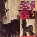 Discografía de John Lee Hooker: Urban Blues
