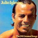 Discografía de Julio Iglesias: 24 greatest songs of Julio Iglesias