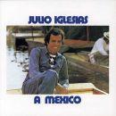 Julio Iglesias: álbum A Mexico