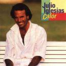 Discografía de Julio Iglesias: Calor