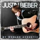Justin Bieber: álbum My Worlds Acoustic