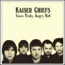 Discografía de Kaiser Chiefs: Yours Truly, Angry Mob