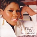 Kelly Price - This Is Who I Am