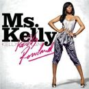 Discografía de Kelly Rowland: Ms. Kelly