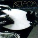 Ketama: álbum Y es ke me han kambiao los tiempos
