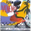Discografía de Kiko Veneno: La familia pollo