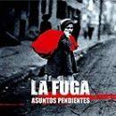 Discografía de La Fuga: Asuntos pendientes