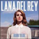 Lana Del Rey: álbum Born to Die
