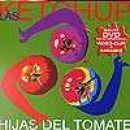 Discografía de Las Ketchup: Hijas del Tomate