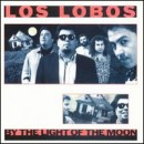 Discografía de Los Lobos: By the Light of the Moon