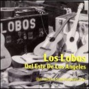 Discografía de Los Lobos: Del Este de Los Angeles (Just Another Band from East L.A.)