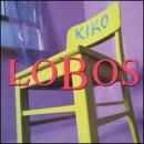 Discografía de Los Lobos: Kiko