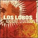 Discografía de Los Lobos: Los Lobos Goes Disney