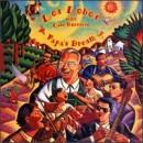 Discografía de Los Lobos: Papa's Dream