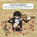 Discografía de Los Planetas: Canciones para una orquesta química