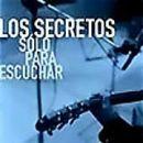 Discografía de Los secretos: Sólo para escuchar