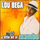 Lou Bega: álbum A Little Bit of Mambo