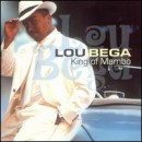 Discografía de Lou Bega: King of Mambo