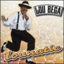 Discografía de Lou Bega: Lounatic