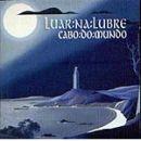 Discografía de Luar Na Lubre: Cabo do mundo