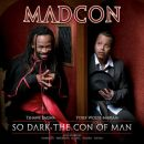 Discografía de Madcon: So dark the con of man