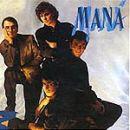 Discografía de Maná: Maná