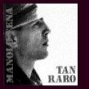 Manolo Tena: álbum Tan raro