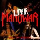 Discografía de Manowar: Hell on Wheels Live