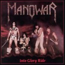 Manowar - Into Glory Ride