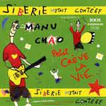 Manu Chao: álbum Sibérie M'était Contéee