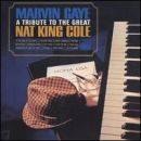 Discografía de Marvin Gaye: A Tribute to the Great Nat King Cole