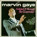 Marvin Gaye - I Heard It Through the Grapevine!
