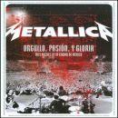 Discografía de Metallica: Orgullo, Pasión, y Gloria: Tres Noches en la Ciudad de México