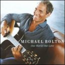 Discografía de Michael Bolton: One World One Love